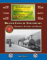 Front cover of the book ^Branch Lines of Strathearn^.