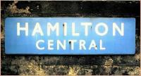 Enamel station nameboard at Hamilton Central - March 1985.<br><br>[David Panton&nbsp;/03/1985]