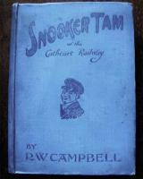 <I>Snooker Tam of the Cathcart Railway</I>. Cover of R W Campbells book about the adventures of the station boy at the imaginary Kirkbride station.<br><br>[David Panton&nbsp;//1919]