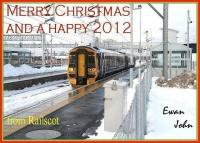A Merry Christmas and a Happy 2012 to one and all - with a very special thank you to all Railscot contributors throughout the past year.<br><br>[S Claus&nbsp;25/12/2011]