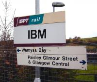 A <I>Big Blue</I> sign on the Inverclyde line on 1 November 2008. The station was originally opened as IBM Halt on 9 May 1978 for use by those employed at the IBM manufacturing plant in Spango Valley, Greenock. Nowadays the site is shared with other companies and IBM is no longer directly involved in manufacturing. Current IBM activities here include the provision of 24 hour multilingual worldwide customer contact/support services and related e-business. While the station now appears in public timetables it is still intended for use by those working within the compound.<br><br>[David Panton&nbsp;01/11/2008]