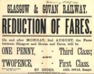 An 1869 poster announcing a fares reduction between Glasgow (Bridge Street) and Ibrox/Govan. The station at Govan stood at the terminus of a branch of the Glasgow and Paisley Joint line and there was never any such company as the Glasgow & Govan Railway. Perhaps someone in marketing department thought, for the purposes of the poster, it sounded more user-friendly! The G&P station at Govan finally closed to passengers in May 1921.