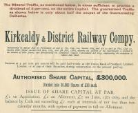 Extract from the prospectus of the Kirkcaldy and District Railway, issued in 1889. Note the interesting <I>teaser</I> in red regarding potential volumes of coal traffic.<br><br>[Ian Dinmore&nbsp;14/03/2009]