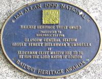 The Railway Heritage Award plaque near the Argyle Street entrance of Glasgow Central. This was awarded in 1999 for work on the Hielanman's Umbrella in Argyle Street<br><br>[Graham Morgan&nbsp;01/05/2009]