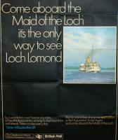 The British Rail / Caledonian Steam Packet Co 1969 summer season poster advertising the sailings on Loch Lomond by PS <I>Maid of the Loch</I> from Balloch Pier. Trains continued to run to Balloch Pier station for another 17 years, with closure taking place on 29 September 1986. [See image 16428]<br><br>[John McIntyre&nbsp;//1969]