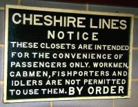 Pre - <I>'European Convention on Human Rights'</I> notice, probably observed on many occasions from down reliefs. [The sign is currently on display in the 'warehouse' section of the National Railway Museum]<br> <br><br>[John Furnevel&nbsp;/06/2011]