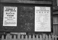 Closure notice at Buckie, photographed on 2nd May 1968 - signalling the end was nigh in just a few days for both passenger and freight trains on the Moray Coast line - and advising that alternative services would subsequently be available at Keith Junction.<br><br>[David Spaven&nbsp;02/05/1968]