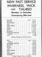 The publicity in the June 1962 timetable for the Far North Line. 4 hours to both Wick and Thurso. The current (2013) 07.06 train is timed to reach Thurso at 11.02 - and Wick at 11.32. Half a century of progress.<br><br>[Colin Miller&nbsp;12/12/2004]