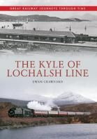 Front cover of <I>The Kyle of Lochalsh Line</I> - a new book from an occasional Railscot contributor - which is now widely available.<br><br>[John Furnevel&nbsp;/03/2014]