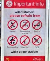 Virgin on the ridiculous - humorous advice to passengers at Preston - July 2015.<br><br>[Ken Strachan&nbsp;17/07/2015]