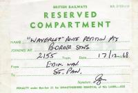 Reserved compartment sticker on the 2155 Edinburgh Waverley - London St Pancras train on 17 December 1968 on behalf of the <I>Waverley Route Petition Party</I>. [See image 26687]