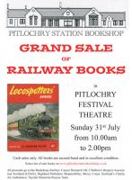 Poster for a railway books sale at Pitlochry station on Sunday the 31st of July.<br><a href=http://www.pitlochrystationbookshop.co.uk/>Pitlochry Station Bookshop website</a>.<br><br>[Pitlochry Station Bookshop&nbsp;06/07/2016]