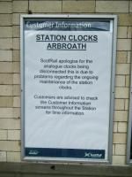 If you choose to rely on the analogue clocks at the station it's permanently 1200 hours in Arbroath. It would be very cheap of me say that it's also permanently 1969 in Arbroath, so I won't. <br><br>[David Panton&nbsp;19/10/2016]