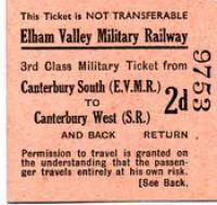 A 3rd class Elham Valley Military Railway ticket from Canterbury south (Elham Valley Military Railway) to Canterbury West (Southern Railway) and back.<br><br>[Ian Dinmore&nbsp;22/09/2016]