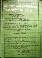 BR notice regarding closure of the Wolverton - Newport Pagnell branch on 7 September 1964. [See image 27539]<br><br>[Ian Dinmore&nbsp;07/09/1964]