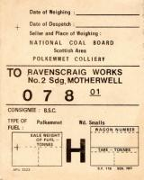A Polkemmet Colliery to BSC Ravenscraig No 2 Sidings consignment label. No 2 was the coal yard to the west of the Wishaw Deviation with approach from the north.<br><br>[Bill Roberton&nbsp;//]