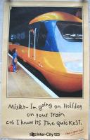 One of the successful BR InterCity 125 posters from the 1980s.<br><br>[Ian Dinmore&nbsp;//1986]