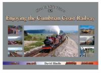 Railscot contributor David Hindle has completed another book which will be published shortly by Silver Link Publishing. <I>^Enjoying the Cumbrian Coast Railway^</I> covers the use of the line from Victorian times through to the present day and is described by David as being of interest both to railway enthusiasts and those who enjoy social history. A review of this new publication will appear on Railscot as soon as a copy is to hand.