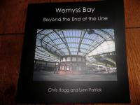 Wemyss Bay exhibition - 'Beyond the End of the Line'. The exhibition catalogue. <br><br>[First ScotRail&nbsp;01/05/2010]